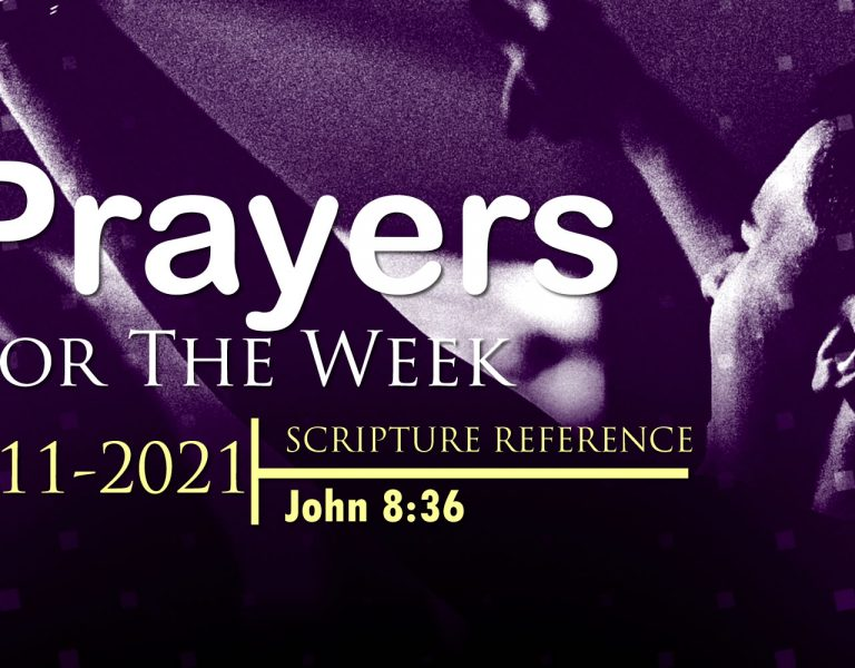 PRAYERS FOR THE WEEK: 10-11-2021